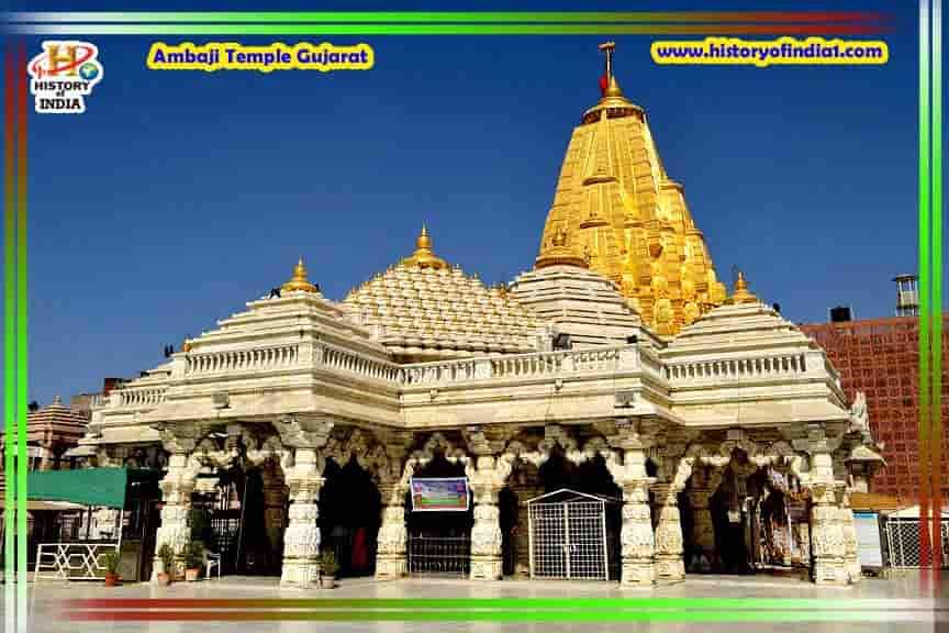 Ambaji Temple Gujarat In Hindi - अंबाजी मंदिर का इतिहास गुजरात