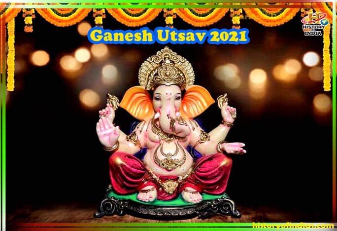 Ganesh Chaturthi Utsav 2021
